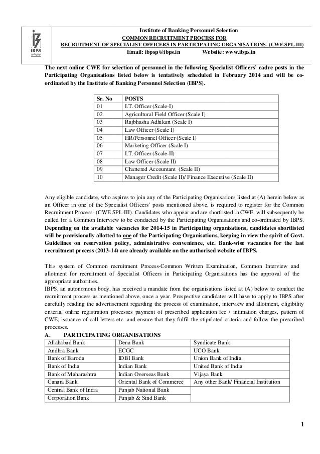 Institute of Banking Personnel Selection COMMON RECRUITMENT PROCESS FOR RECRUITMENT OF SPECIALIST OFFICERS IN PARTICIPATIN...
