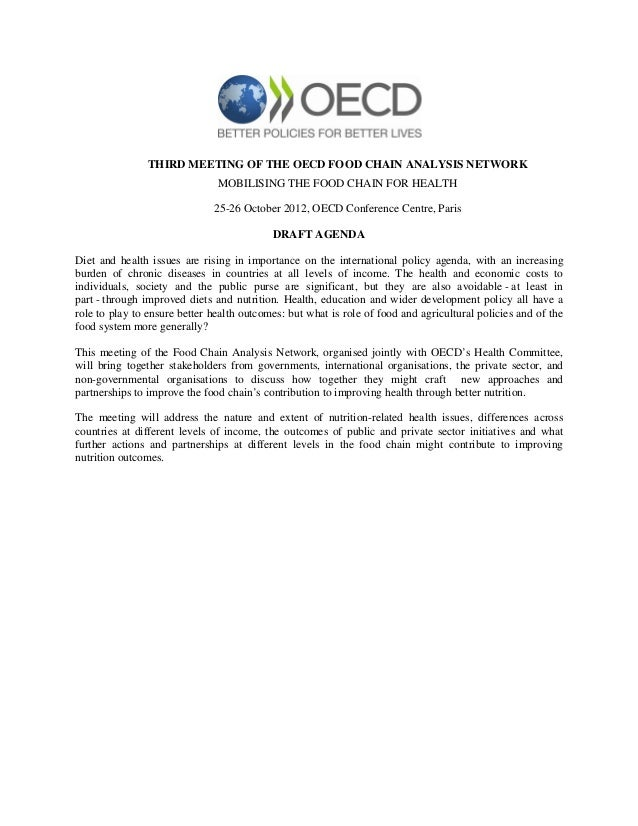 THIRD MEETING OF THE OECD FOOD CHAIN ANALYSIS NETWORK                               MOBILISING THE FOOD CHAIN FOR HEALTH  ...