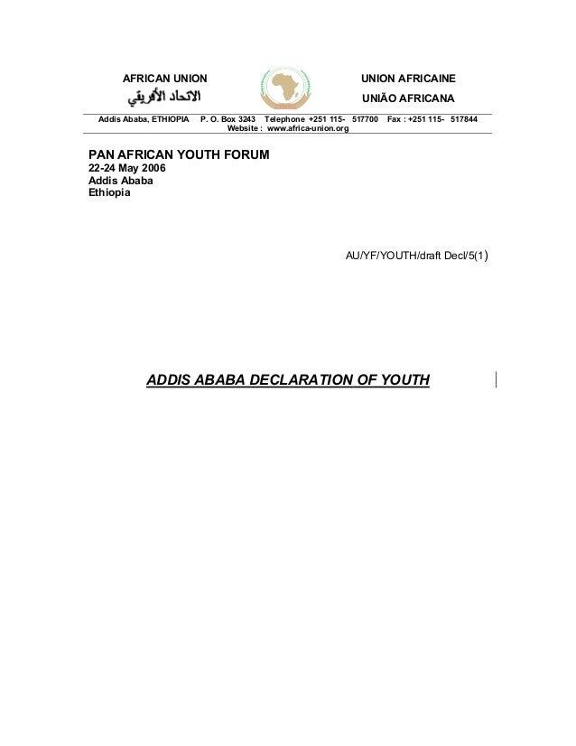 AFRICAN UNION UNION AFRICAINE UNIÃO AFRICANA Addis Ababa, ETHIOPIA P. O. Box 3243 Telephone +251 115- 517700 Fax : +251 11...