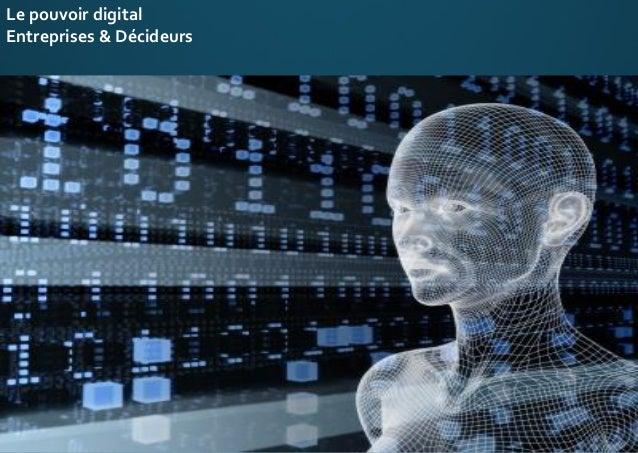Le pouvoir digital Entreprises & Décideurs
