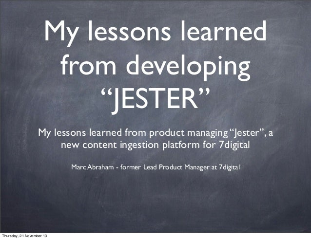 "My lessons learned from developing ""JESTER"" My lessons learned from product managing ""Jester"", a new content ingestion pla..."