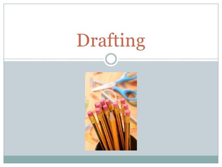 Drafting<br />