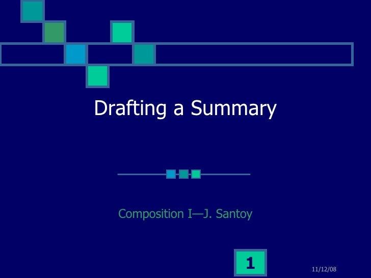 Drafting a Summary Composition I—J. Santoy