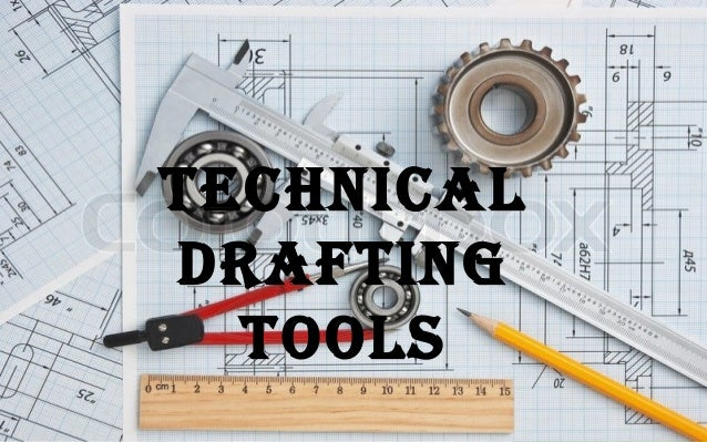 Tle 9 Technical Drafting Drafting Tools