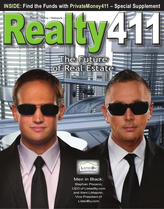 411  INSIDE: Find the Funds with PrivateMoney411 – Special Supplement Print • Online • Network  www.realty411guide.com | V...