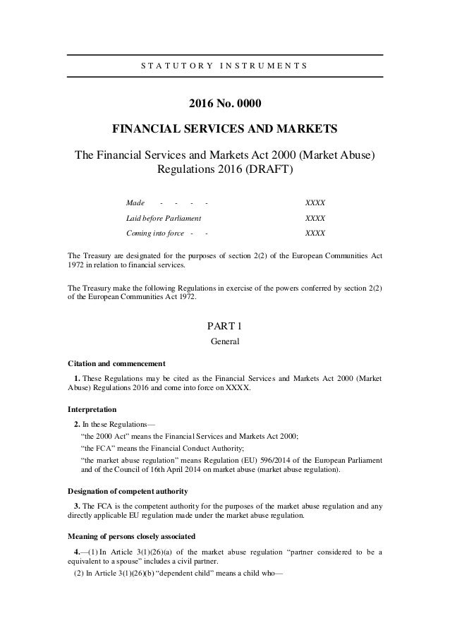 S T A T U T O R Y I N S T R U M E N T S 2016 No. 0000 FINANCIAL SERVICES AND MARKETS The Financial Services and Markets Ac...
