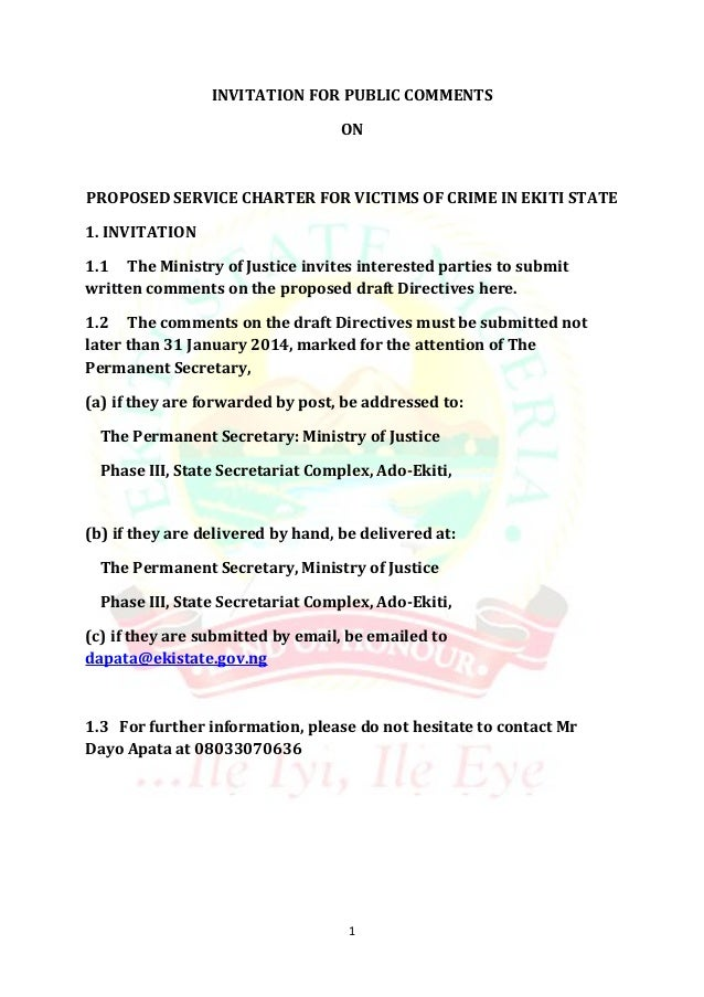 INVITATION FOR PUBLIC COMMENTS ON  PROPOSED SERVICE CHARTER FOR VICTIMS OF CRIME IN EKITI STATE 1. INVITATION 1.1 The Mini...