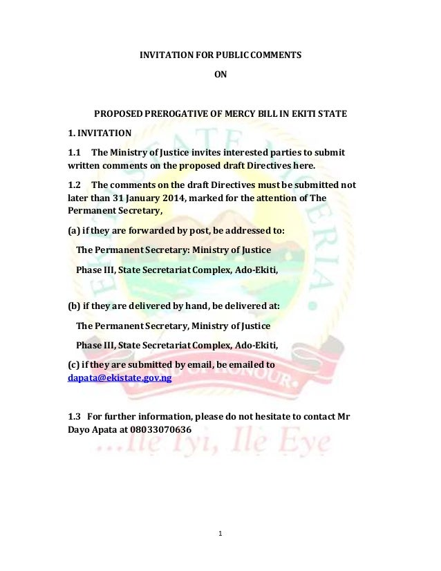 INVITATION FOR PUBLIC COMMENTS ON  PROPOSED PREROGATIVE OF MERCY BILL IN EKITI STATE 1. INVITATION 1.1 The Ministry of Jus...