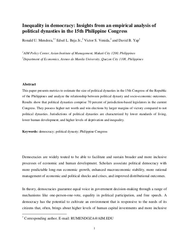 Inequality in democracy: Insights from an empirical analysis ofpolitical dynasties in the 15th Philippine CongressRonald U...
