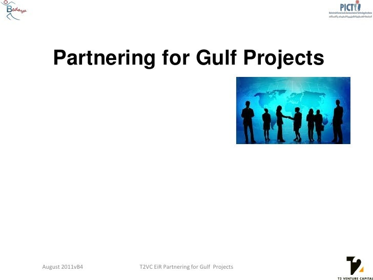 Partnering for Gulf ProjectsAugust 2011vB4   T2VC EiR Partnering for Gulf Projects