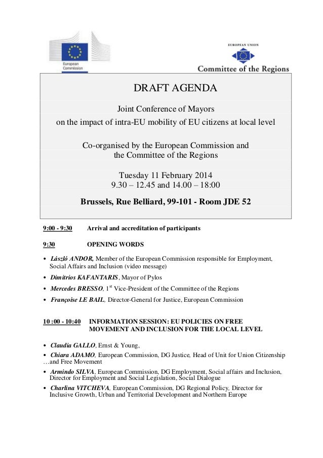 DRAFT AGENDA Joint Conference of Mayors on the impact of intra-EU mobility of EU citizens at local level Co-organised by t...