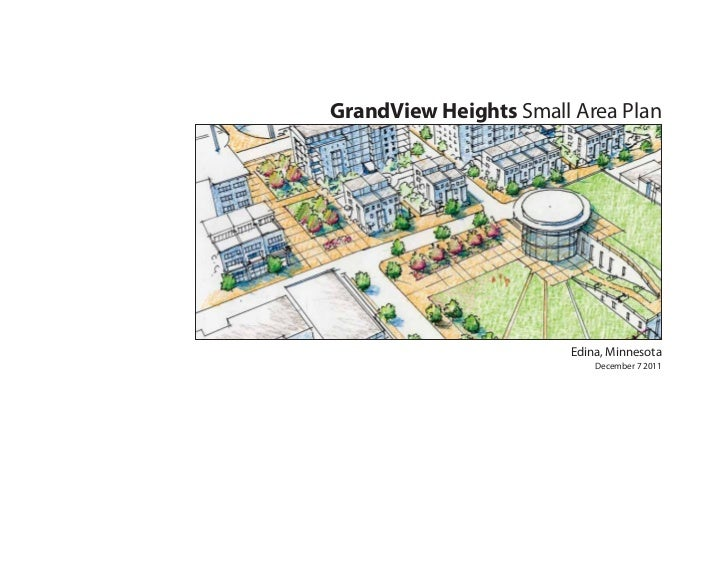 GrandView Heights Small Area Plan                       Edina, Minnesota                           December 7 2011