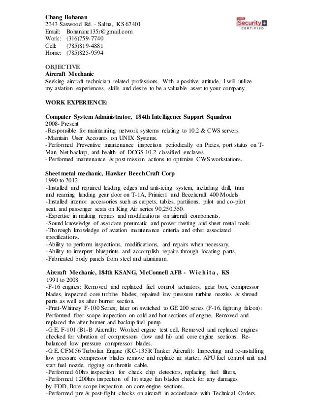 Draft Resume For Avition. Chang Bohanan 2343 Saxwood Rd.   Salina, KS 67401  Email: Bohananc135r@gmail EDUCATION Associate In Aircraft ...