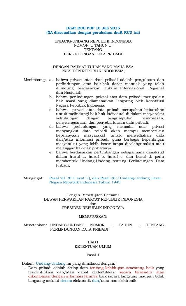 Draft RUU PDP 10 Juli 2015 (NA disesuaikan dengan perubahan draft RUU ini) UNDANG-UNDANG REPUBLIK INDONESIA NOMOR … TAHUN ...