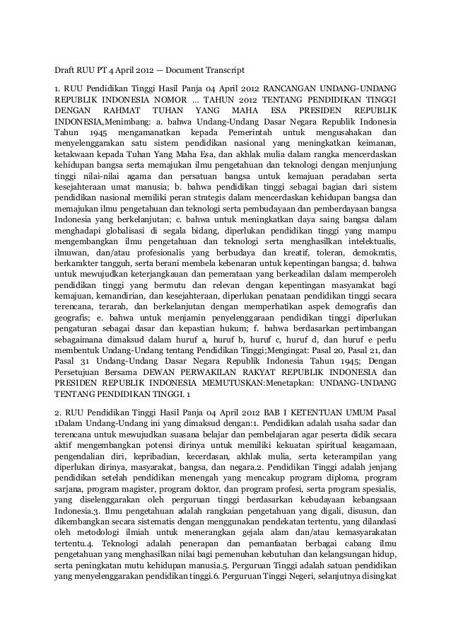 Draft RUU PT 4 April 2012 — Document Transcript1. RUU Pendidikan Tinggi Hasil Panja 04 April 2012 RANCANGAN UNDANG-UNDANGR...