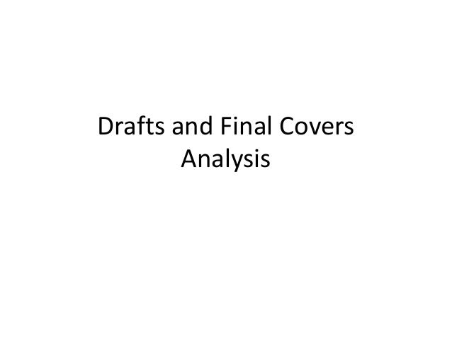 Drafts and Final Covers        Analysis