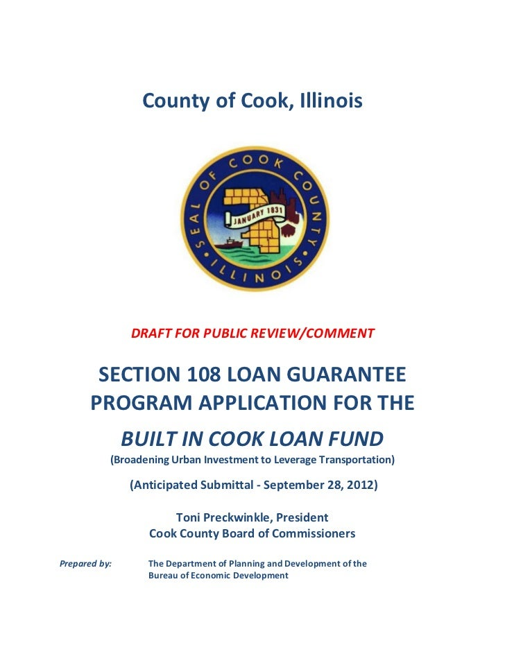 County of Cook, Illinois               DRAFT FOR PUBLIC REVIEW/COMMENT        SECTION 108 LOAN GUARANTEE       PROGRAM APP...