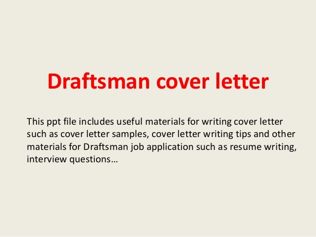 Draftsman Cover Letter This Ppt File Includes Useful Materials For Writing Cover  Letter Such As Cover ...