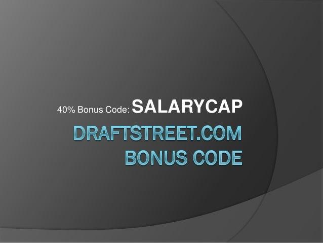 40% Bonus Code:   SALARYCAP