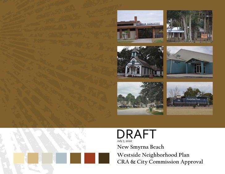 DRAFT July 7, 2010  New Smyrna Beach Westside Neighborhood Plan CRA & City Commission Approval