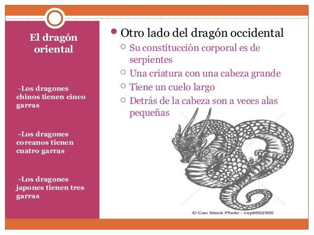 El dragón  oriental  --Los dragones  chinos tienen cinco  garras  --Los dragones  coreanos tienen  cuatro garras  --Los dr...