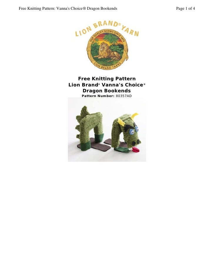 Free Knitting Pattern: Vanna's Choice® Dragon Bookends      Page 1 of 4                                   Free Knitting Pa...
