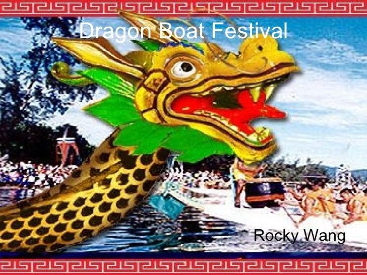 Dragon Boat Festival Rocky Wang