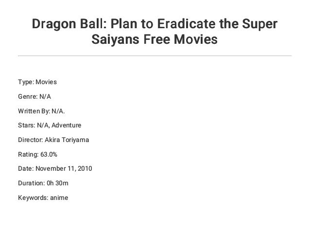 Dragon Ball Plan To Eradicate The Super Saiyans Free Movies