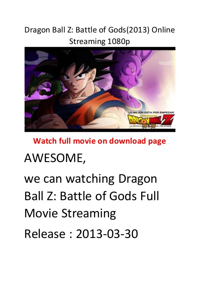Dragon Ball Z Battle Of Gods Stream