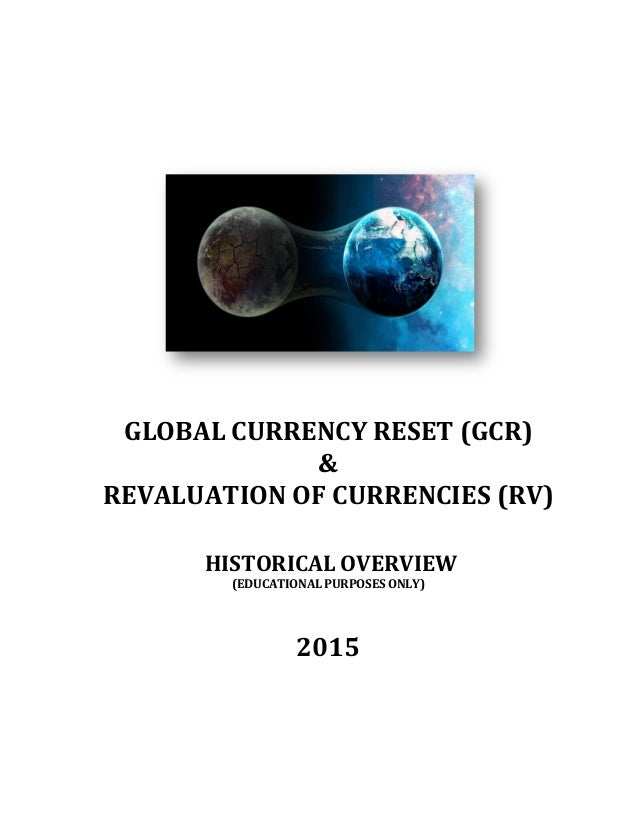 GLOBAL  CURRENCY  RESET  (GCR)       &     REVALUATION  O...