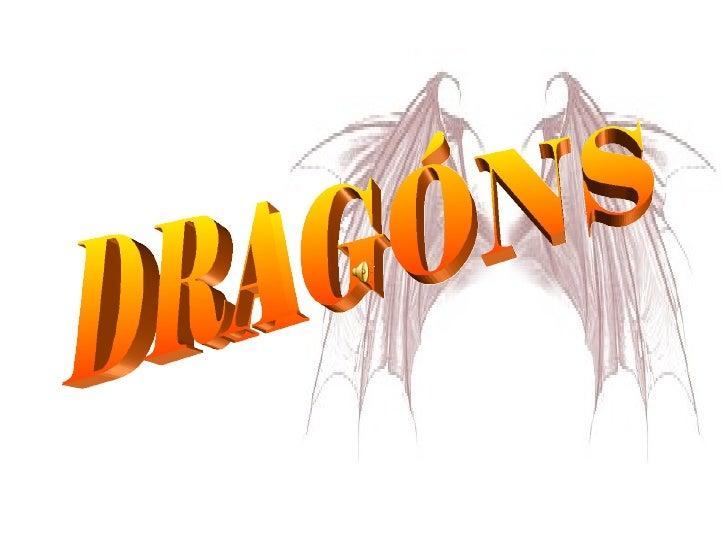 DRAGÓNS