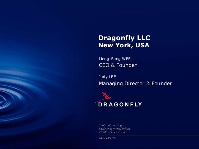 Dragonfly LLCNew York, USALieng-Seng WEECEO & FounderJudy LEEManaging Director & Founder