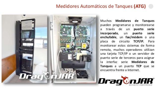Automatizando una GasolineraMedidores Automáticos de Tanques (ATG) Muchos Medidores de Tanques pueden programarse y monito...