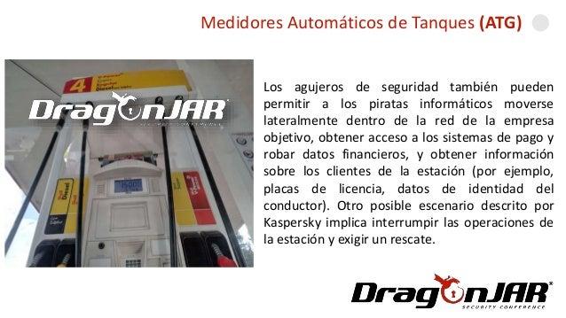 Automatizando una GasolineraMedidores Automáticos de Tanques (ATG) Los agujeros de seguridad también pueden permitir a los...