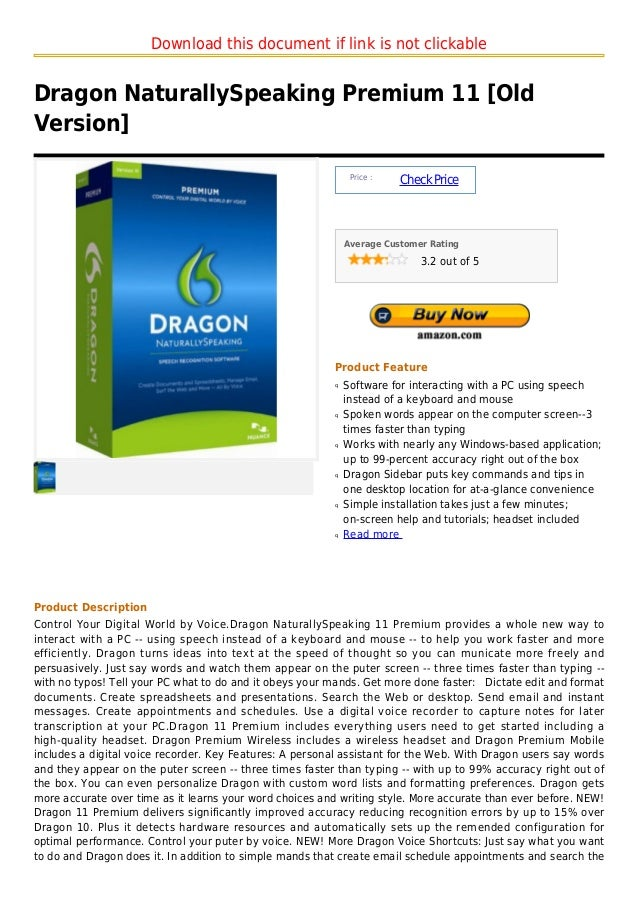 Download this document if link is not clickableDragon NaturallySpeaking Premium 11 [OldVersion]                           ...