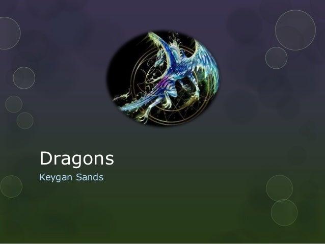 DragonsKeygan Sands