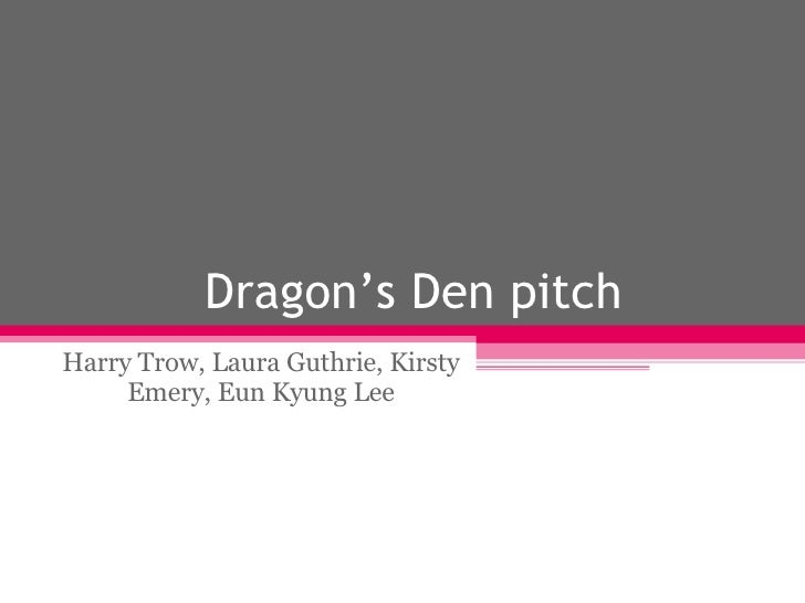 Dragon's Den pitch Harry Trow, Laura Guthrie, Kirsty Emery, Eun Kyung Lee