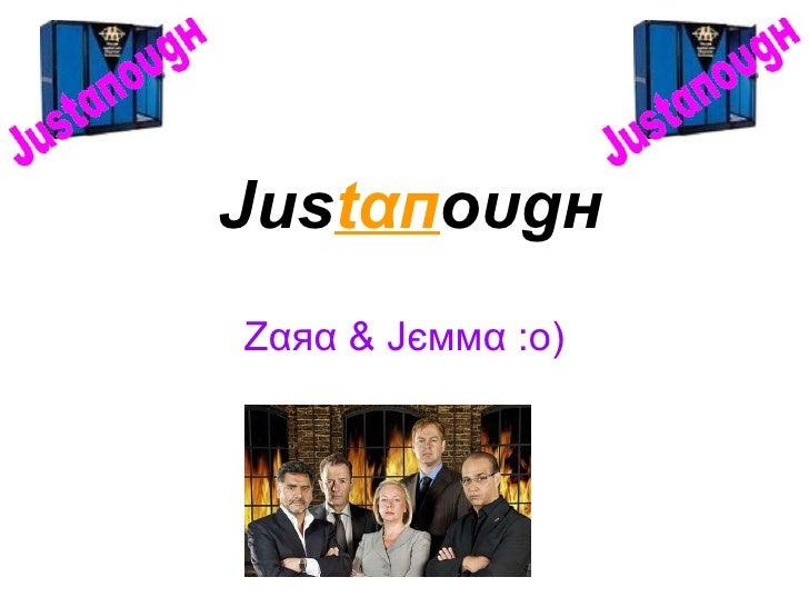 Juѕ tαп оυgн Zαяα & Jєммα :o)