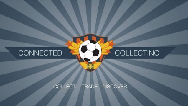 Connected Collecting Connect. Trade. Discover.