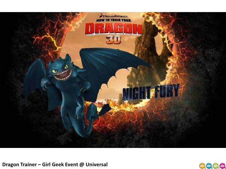 Dragon Trainer – Girl Geek Event @ Universal<br />