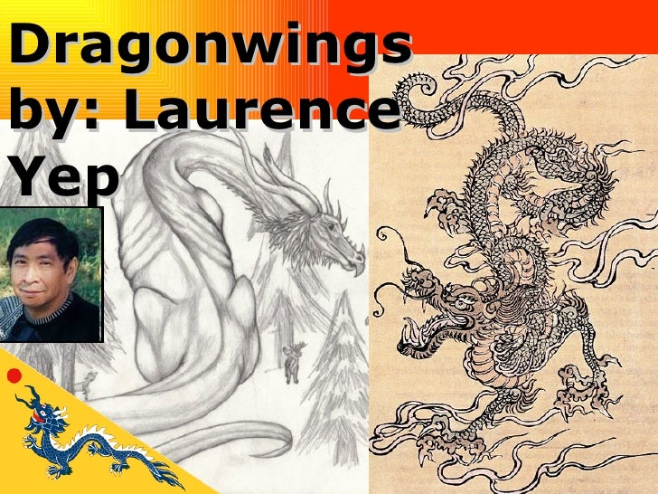 Dragonwings by: Laurence  Yep