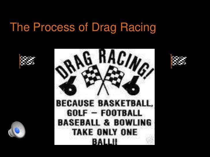 The Process of Drag Racing