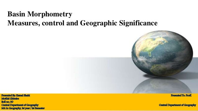 Drainage basin morphometry