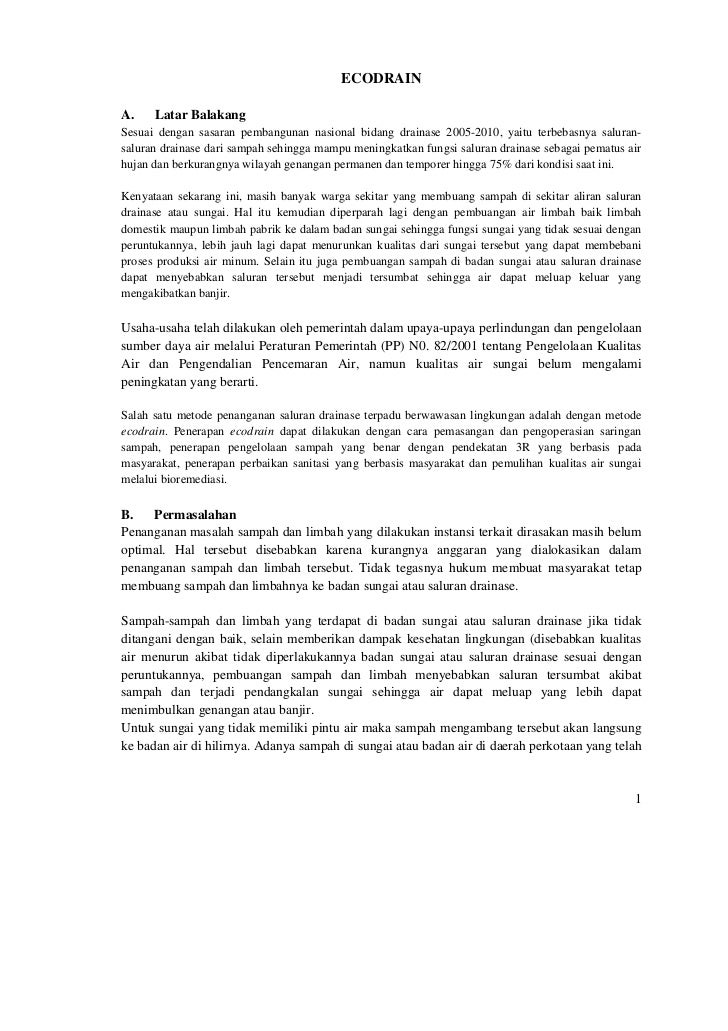 ECODRAINA.    Latar BalakangSesuai dengan sasaran pembangunan nasional bidang drainase 2005-2010, yaitu terbebasnya salura...