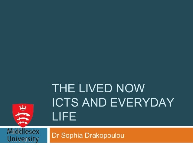 THE LIVED NOWICTS AND EVERYDAYLIFEDr Sophia Drakopoulou