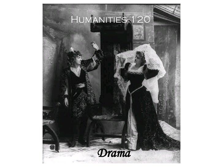 Humanities 120 Drama