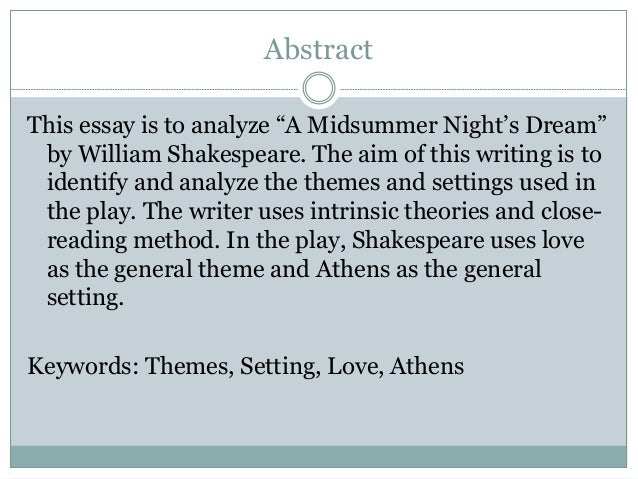 Essay For Science U M M A N A B I E G H I S M A I L J A L L A Themes And Settings Analysis In  Midsummer Nights Dream By William Shakespeare  Abstract This Essay  Compare And Contrast Essay Examples High School also Compare And Contrast Essay Sample Paper Themes And Settings In A Midsummer Nights Dream By William Shakesp Topics For A Proposal Essay