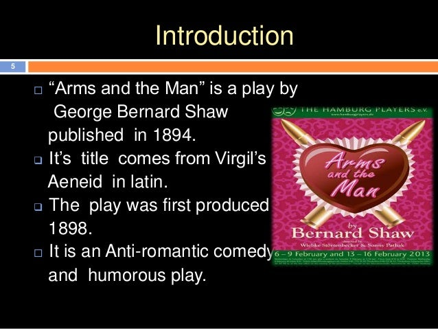 the theme of war in arms and the man by george bernard shaw المحاضرة: arms and the man  theme/love and war  arms and the man by george bernard shaw .