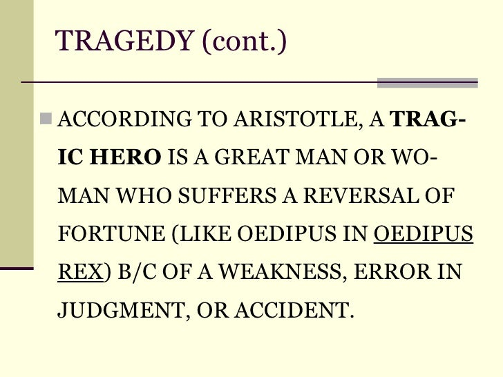 oedipus rex as aristotalian tragedy According to aristotle, a tragedy must be an imitation of life in the form of a serious story that is complete in itself among many other things oedipus is often.