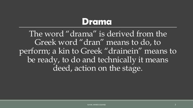 Drama its origin: growth & development by Suhail Ahmed Solangi Slide 2